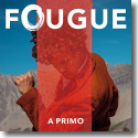 Cover:  Fougue - A Primo