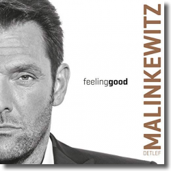 Cover: Detlef Malinkewitz - Feeling Good