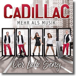 Cover: Cadillac - Der Lala Song