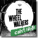 Cover:  The WheelWalkers - Can't Fake It
