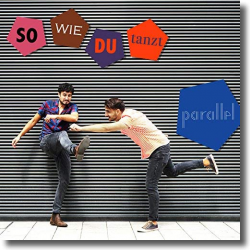 Cover: Parallel - So wie du tanzt