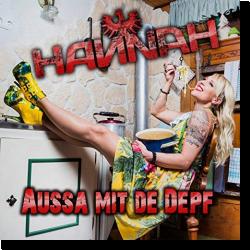 Cover: Hannah - Aussa mit die Depf