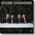 Cover:  Stone Diamond - Don't Believe What You Think