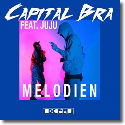 Cover: Capital Bra feat. Juju - Melodien