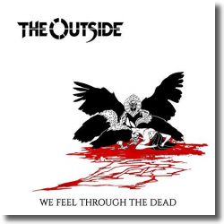 Cover: The Outside - We Feel Through The Dead