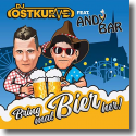 Cover:  DJ Ostkurve feat. Andy Bar - Bring mal Bier her
