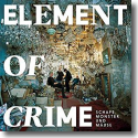 Cover:  Element Of Crime - Schafe, Monster und Mäuse