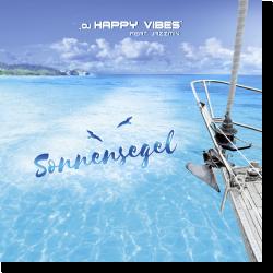 Cover: DJ Happy Vibes feat. Jazzmin - Sonnensegel
