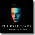 Cover: The Dark Tenor - Symphony Of Ghosts