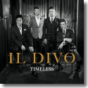 Cover: Il Divo - Timeless