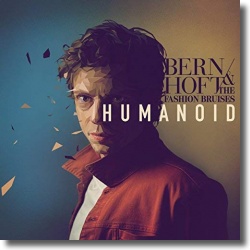 Cover: Bernhoft & The Fashion Bruises - Humanoid