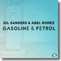 Cover:  Gil Sanders & Abel Romez - Gasoline and Petrol