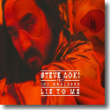 Cover: Steve Aoki feat. Ina Wroldsen - Lie To Me