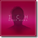 Cover: Moop Mama - Ich