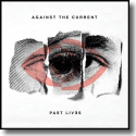 Cover:  Against The Current - Past Lives