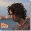 Cover: Dean Lewis - Be Alright