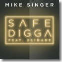Cover: Mike Singer feat. Slimane - Safe Digga
