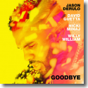 Cover: Jason Derulo x David Guetta feat. Nicki Minaj & Willy William - Goodbye