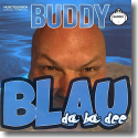 Cover: Buddy - Blau (Da Ba Dee)