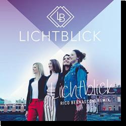 Cover: Lichtblick - Lichtblick (Rico Bernasconi Remix)