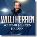 Cover: Willi Herren - Acht Milliarden Herzen