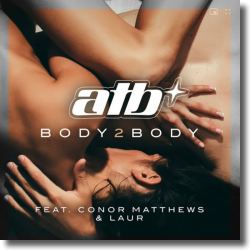 Cover: ATB feat. Conor Matthews & LAUR - Body 2 Body