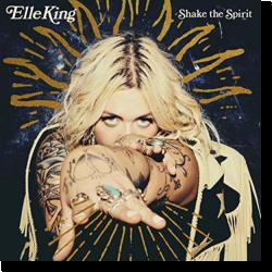 Cover: Elle King - Shake The Spirit