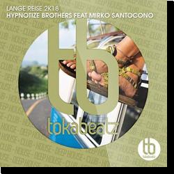 Cover: Hypnotize Brothers feat. Mirko Santocono - Lange Reise 2k18
