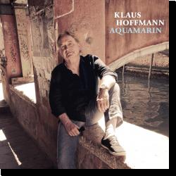 Cover: Klaus Hoffmann - Aquamarin