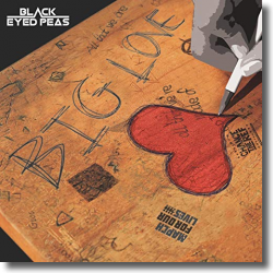Cover: The Black Eyed Peas - Big Love