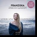 Cover: Franziska - Sie wissen nicht