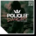 Cover: DJ Polique feat. The Chaze - Dancer