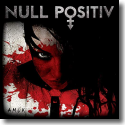 Cover:  Null Positiv - Amok