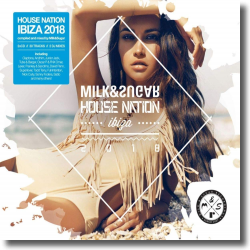 Cover: House Nation Ibiza 2018 - Various Artists