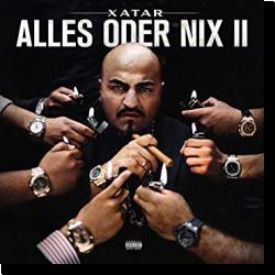 Cover: Xatar - Alles Oder Nix II