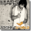 Cover:  Mars - Asche zu Gold