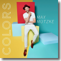 Cover:  Max Mutzke - Colors