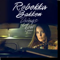 Cover: Rebekka Bakken - Things You Leave Behind
