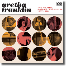 Cover: Aretha Franklin - The Atlantic Singles Collection 1967-1970