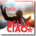 Cover: DJ Ötzi - Bella Ciao (Silverjam RMX)