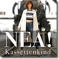 Cover: NEA! - Kassettenkind