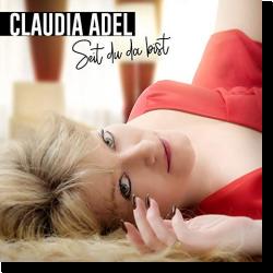 Cover: Claudia Adel - Seit du da bist