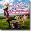 Cover: Melissa Naschenweng - Die Nachbarin