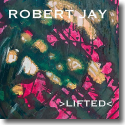 Cover:  Robert Jay - Lifted