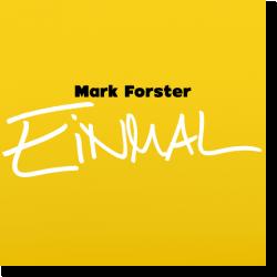 Cover: Mark Forster - Einmal