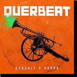 Cover: Querbeat - Randale & Hurra
