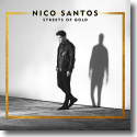 Cover: Nico Santos - Streets Of Gold