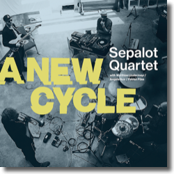Cover: Sepalot Quartet - A New Cycle