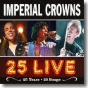 Cover:  Imperial Crowns - 25 Live (25 Years - 25 Songs)