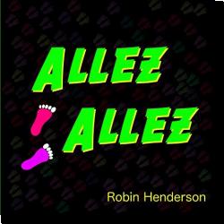 Cover: Robin Henderson - Allez Allez